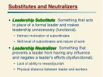 substitutes and neutralizers