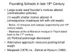 founding schools in late 19 th century
