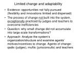 limited change and adaptability