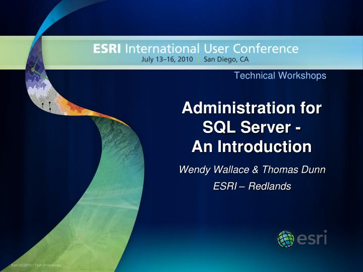 Administration for sql server an introduction