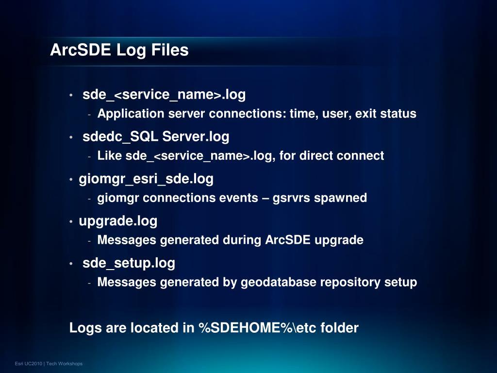 ArcSDE Log Files