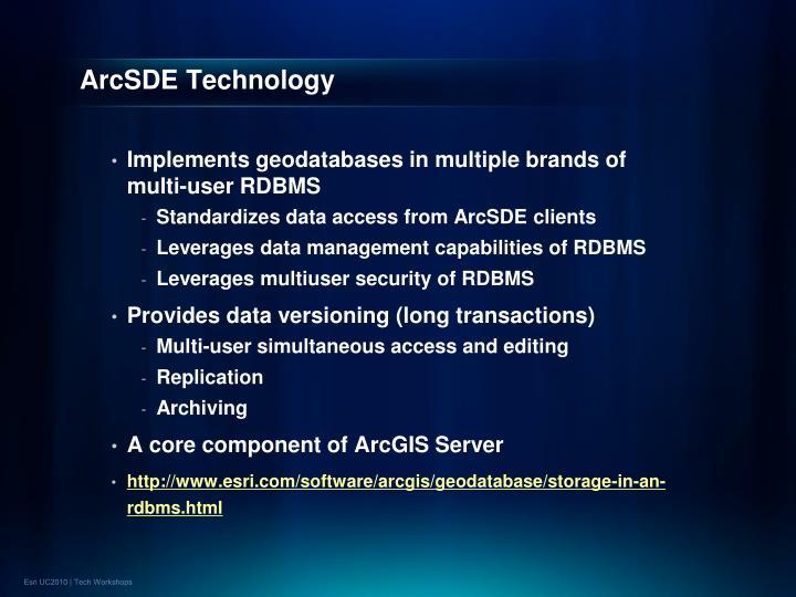 Arcsde technology