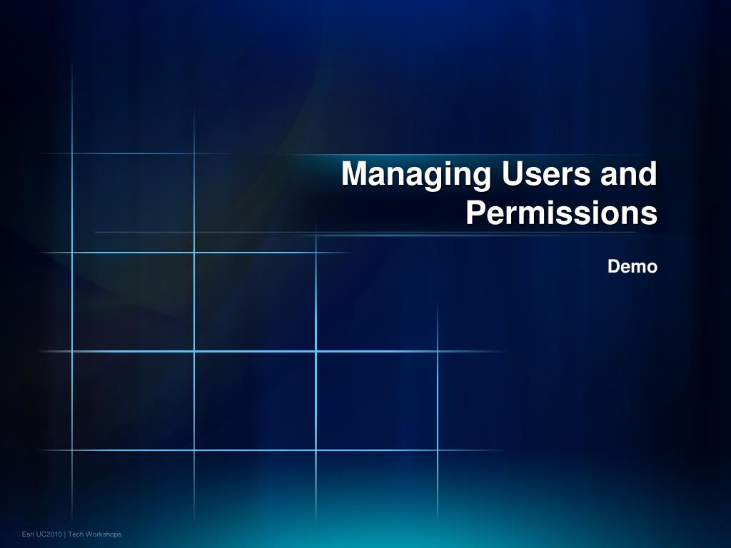 Managing Users and Permissions