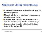 objectives in offering payment choices