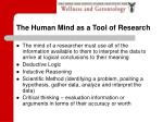 the human mind as a tool of research