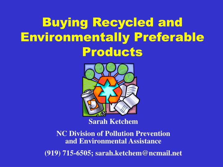 buying recycled and environmentally preferable products n.