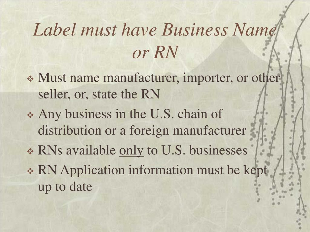 Label must have Business Name or RN