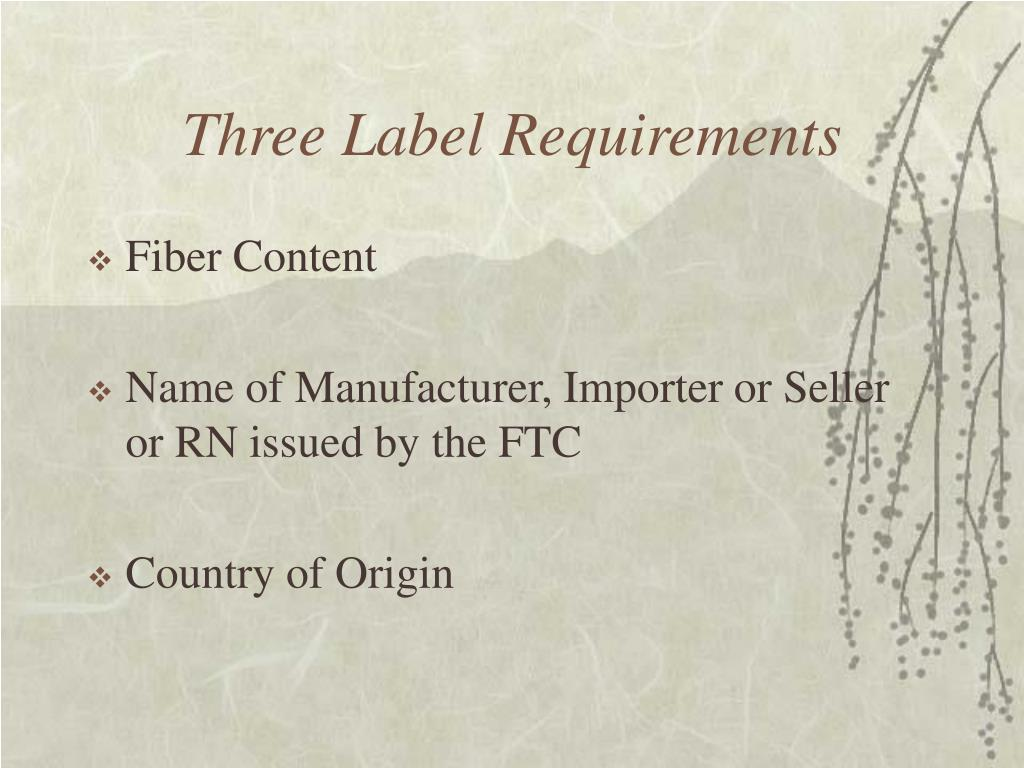 Three Label Requirements