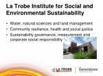 la trobe institute for social and environmental sustainability