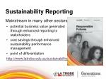 sustainability reporting mainstream in many other sectors