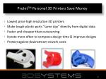 projet tm personal 3d printers save money