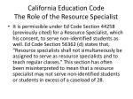 california education code the role of the resource specialist1