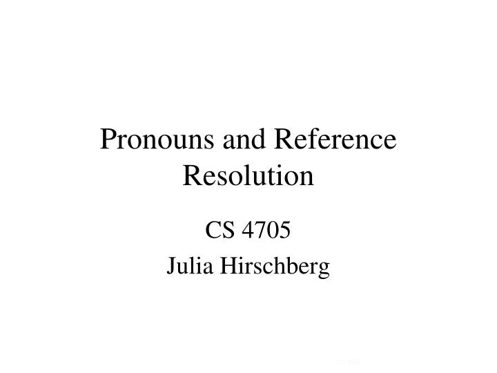 pronouns and reference resolution n.