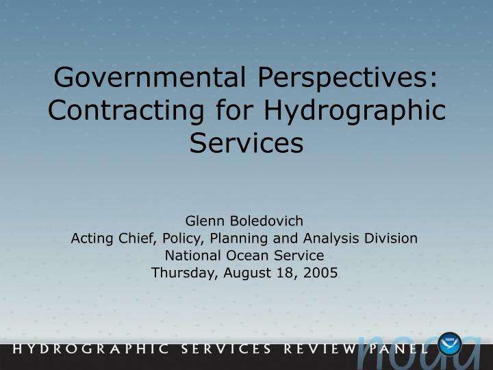 governmental perspectives contracting for hydrographic services n.