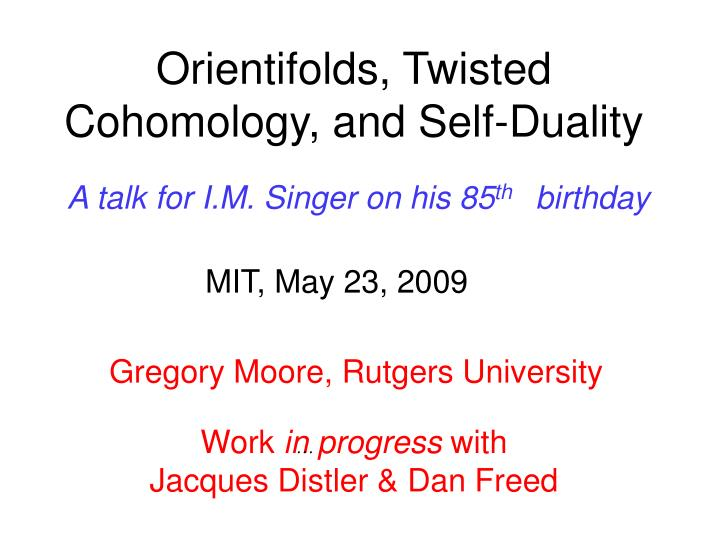 orientifolds twisted cohomology and self duality n.