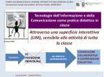 tecnologie dell informazione e della comunicazione come pratica didattica in classe