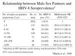 relationship between male sex partners and hhv 8 seroprevalence