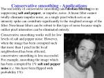 conservative smoothing applications