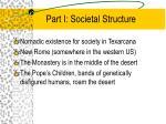 part i societal structure
