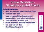 school sanitation should be a global priority