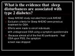 what is the evidence that sleep disturbances are associated with type 2 diabetes