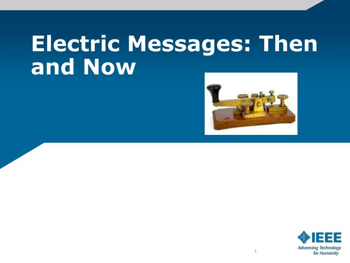 electric messages then and now n.