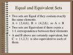 equal and equivalent sets