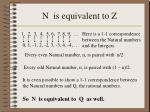 n is equivalent to z