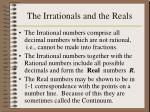 the irrationals and the reals