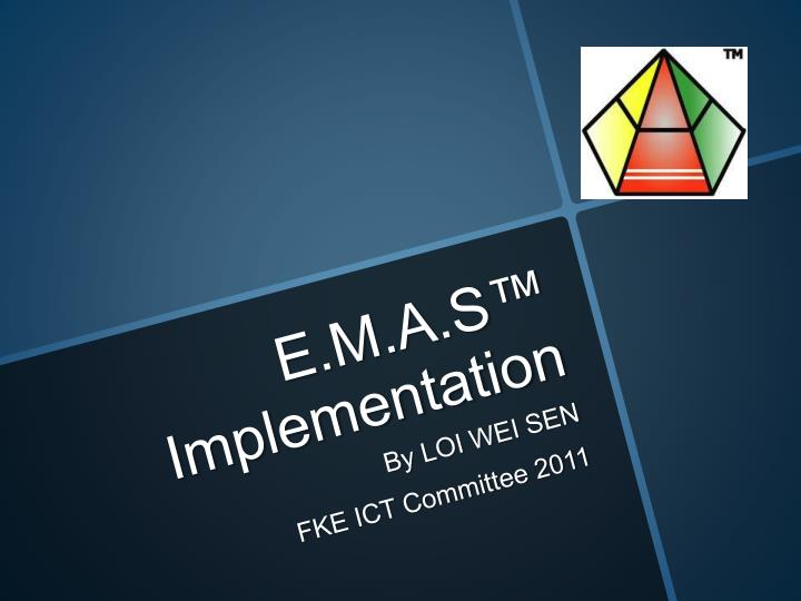 e m a s implementation n.