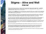 stigma alive and well internal