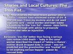 stories and local cultures the iron fist