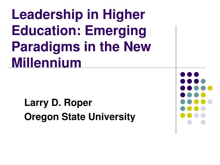 leadership in higher education emerging paradigms in the new millennium n.