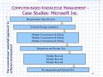 c omputer based k nowledge m anagement case studies microsoft inc2