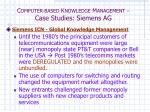 c omputer based k nowledge m anagement case studies siemens ag