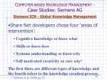 c omputer based k nowledge m anagement case studies siemens ag13