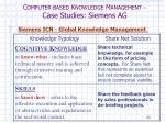 c omputer based k nowledge m anagement case studies siemens ag14
