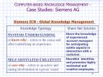 c omputer based k nowledge m anagement case studies siemens ag15