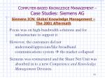 c omputer based k nowledge m anagement case studies siemens ag18
