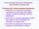 c omputer based k nowledge m anagement case studies siemens ag2