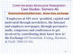 c omputer based k nowledge m anagement case studies siemens ag27