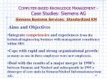 c omputer based k nowledge m anagement case studies siemens ag31