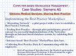 c omputer based k nowledge m anagement case studies siemens ag42