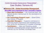 c omputer based k nowledge m anagement case studies siemens ag9