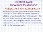 c omputer based k nowledge m anagement3