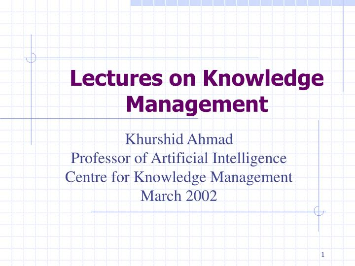 lectures on knowledge management n.
