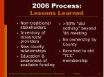 2006 process lessons learned