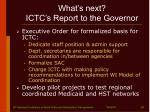 what s next ictc s report to the governor