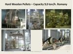 hard wooden pellets capacity 9 0 ton h romany