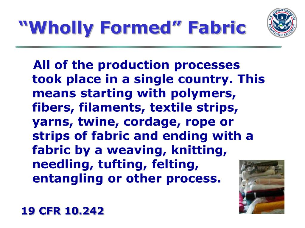 """Wholly Formed"" Fabric"